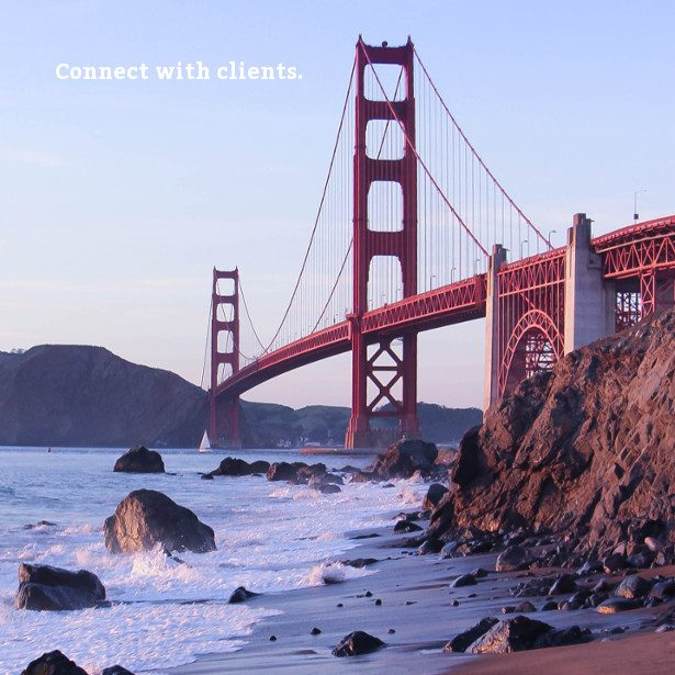 Golden Gate Bridge with text 'Connect with clients.'